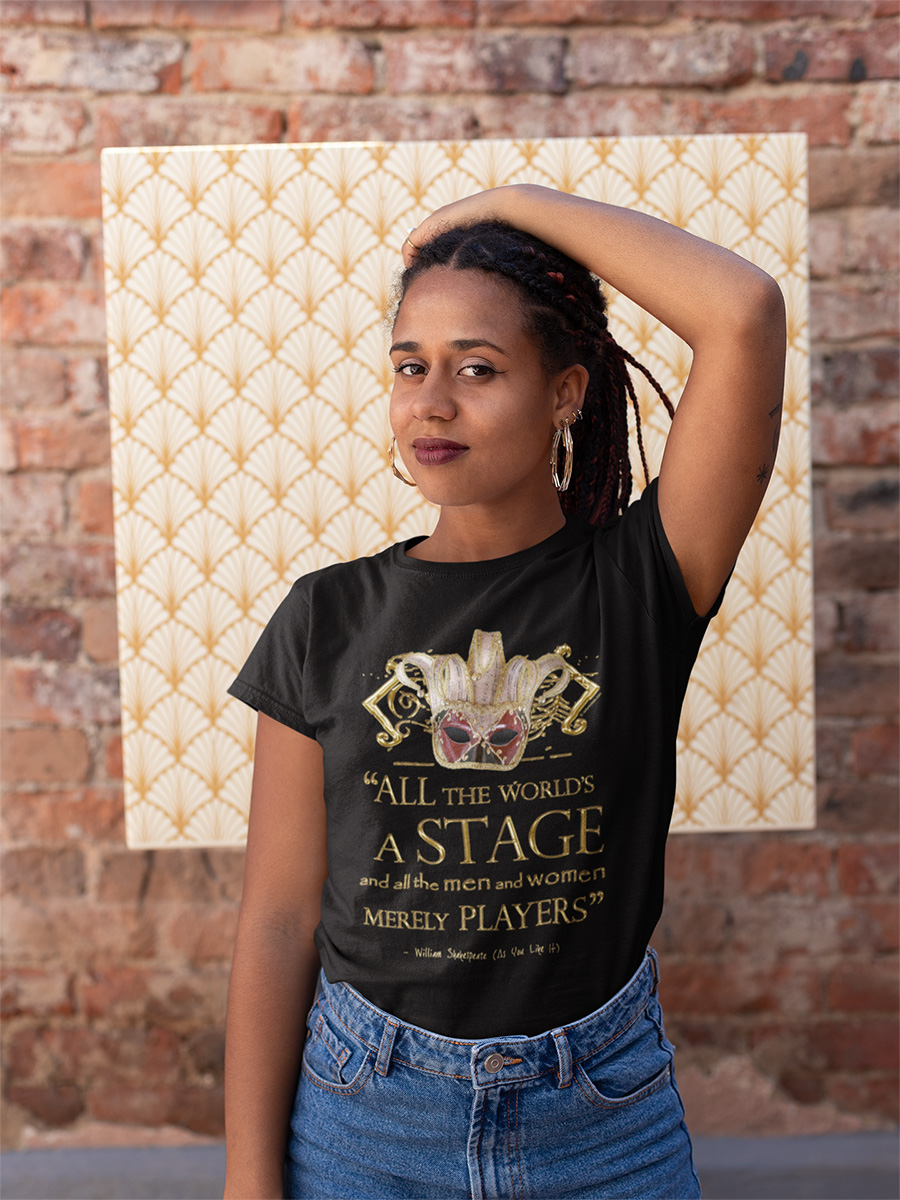 Shakespeare As You Like It Stage Quote Women's T-Shirt
