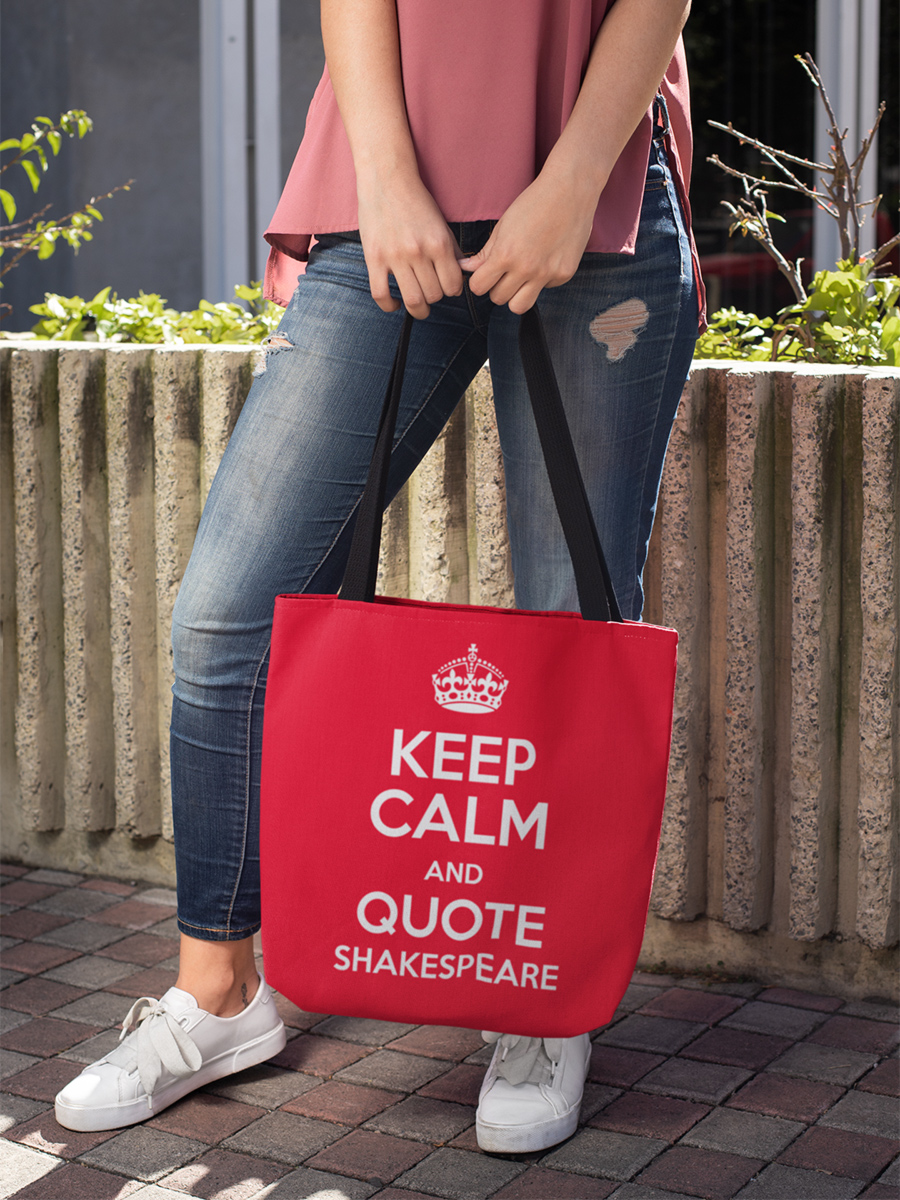 Keep Calm & Quote Shakespeare Poster Tote Bag