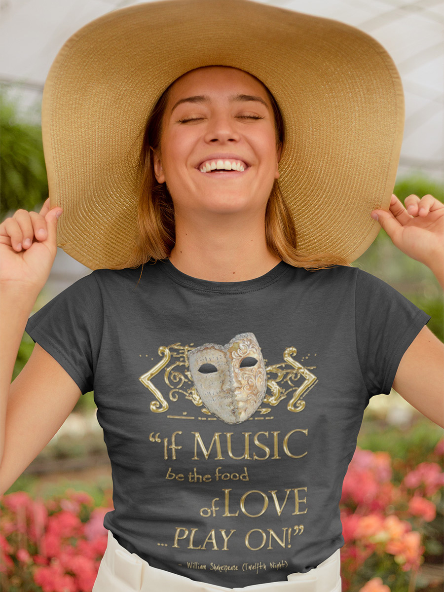 Shakespeare Twelfth Night Love Music Quote  Women's T-Shirt