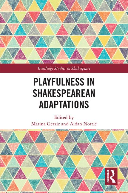 Shakespeare Republic featured in new academic textbook to be published by Routledge